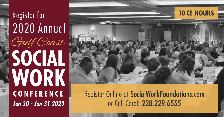 Annual Gulf Coast Social Work Conference: IP Casino, Resort & Spa